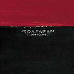 Bruce Hornsby - Intersections 1985-2005 CD - 82876789392