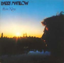Barry Manilow - Even Now CD - 82876812362
