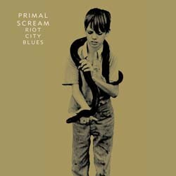 Primal Scream - Riot City Blues CD - 82876831652