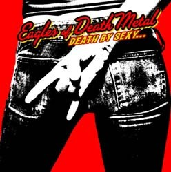 Eagles Of Death Metal - Death By Sexy CD - 82876873492