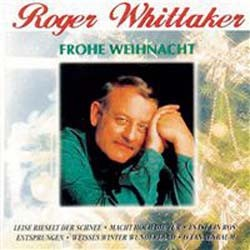 Roger Whittaker - Frohe Weihnacht CD - 82876886722