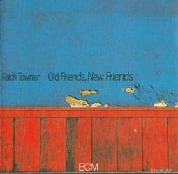 Ralph Towner - Old Friends, New Friends CD - 8291962