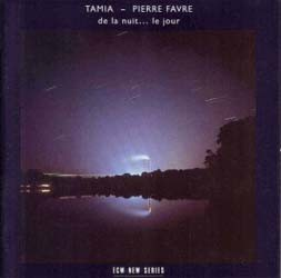 Tamia And Pierre Favre - Tamia: De La Nuit ... Le CD - 8352492