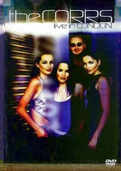 The Corrs - Live In London DVD - 8536531262
