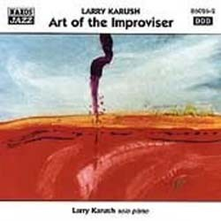 Karush L - Art Of The Improviser CD - 86026-2