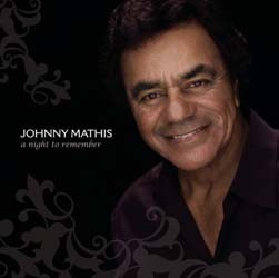 Johnny Mathis - A Night To Remember CD - 88697100382