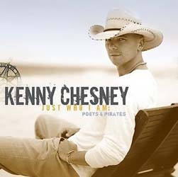 Kenny Chesney  - Just Who I Am: Poets And Pirates CD - 88697114572