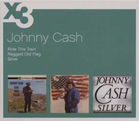 Johnny Cash - Ragged Old Flag/Ride This Train/Silver CD - 88697161442