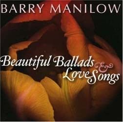 Barry Manilow - Beautiful Ballads And Love Songs CD - 88697216282