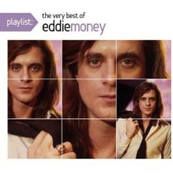 Eddie Money - Playlist: The Very Best Of CD - 88697317852