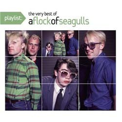 A Flock Of Seagulls - Playlist: The Very Best Of CD - 88697338102