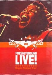 Freshlyground - Live! South African Tour DVD - 88697343449