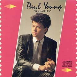 Paul Young - No Parlez CD - 88697345282
