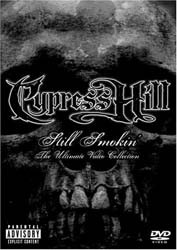 Cypress Hill - Still Smokin' - The Ultimate Video Collection DVD - 88697355599