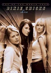 Dixie Chicks - Top Of The World Tour Live DVD - 88697359789