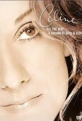 Céline Dion - All The Way: A Decade Of Song And Video DVD - 88697455829