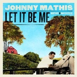 Johnny Mathis - Let It Be Me - Mathis In Nashville CD - 88697563142