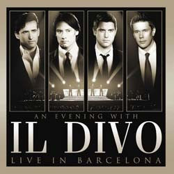 Il Divo - An Evening With Il Divo - Live In Barcel CD+DVD - 88697610929