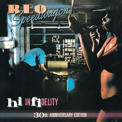 Reo Speedwagon - Hi Infidelity (30Th Anniversary Edition) CD - 88697695792