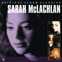 Sarah Mc Lachlan - Original Album Classics - 3 Set CD - 88697741292