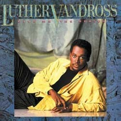 Luther Vandross - Give Me The Reason CD - 88697756792