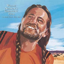 Willie Nelson - Greatest Hits (& Some That Will Be) CD - 88697757702