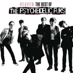 The Psychedelic Furs - Heaven: The Best Of The Psychedelic Furs CD - 88697895192