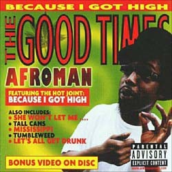 Afroman - The Good Times CD - 00440 0149792