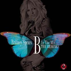 Britney Spears - B In The Mix, The Remixes Vol 2 CD - 88697973622