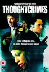 Thought Crimes DVD - 9281