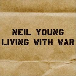 Neil Young - Living With War CD - 9362443352