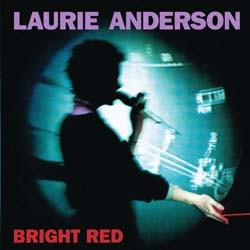 Laurie Anderson - Bright Red CD - 9362455342