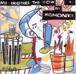 Mudhoney - My Brother The Crow CD - 9362458402