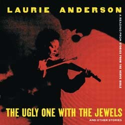 Laurie Anderson - The Ugly One With The Jewels CD - 9362458472