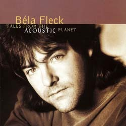 Bela Fleck - Tales From The Acoustic Plane CD - 9362458542