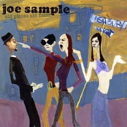 Joe Sample - Old Places Old Faces CD - 9362461822