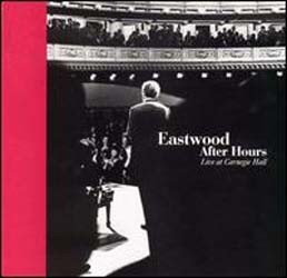 Eastwood After Hours CD - 9362465462