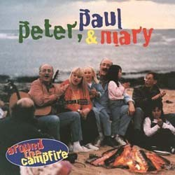 Peter Paul & Mary - Around The Campfire CD - 9362468732