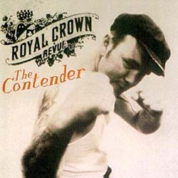 Royal Crown Revue - The Contender CD - 9362470202
