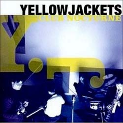 Yellow Jackets - Club Nocturne CD - 9362470312