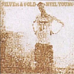 Neil Young - Silver And Gold CD - 9362473052