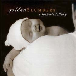 Golden Slumbers - A Father's Lullaby CD - 9362483332