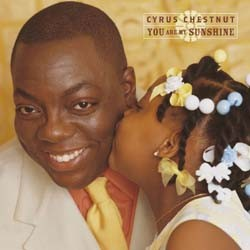 Cyrus Chestnut - You Are My Sunshine CD - 9362484452