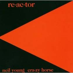 Neil Young & Crazy Horse - Re-Ac-Tor CD - 9362484982