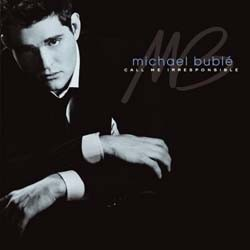 Michael Buble - Call Me Irresponsible (Special Edition) CD - 9362499987