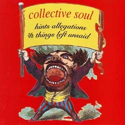 Collective Soul - Hints, Allegations & Things CD - ATCD 9968