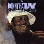 Donny Hathaway - Collection CD - ATXD 1133
