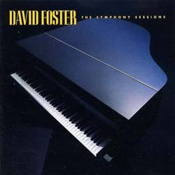 David Foster - Symphony Sessions CD - ATXD 51