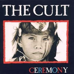 The Cult - Ceremony CD - BBL 122CD