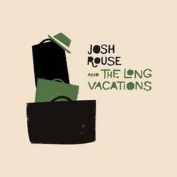 Josh Rouse And The Long Vacations - Josh Rouse And The Long Vacations CD - BEDCD011